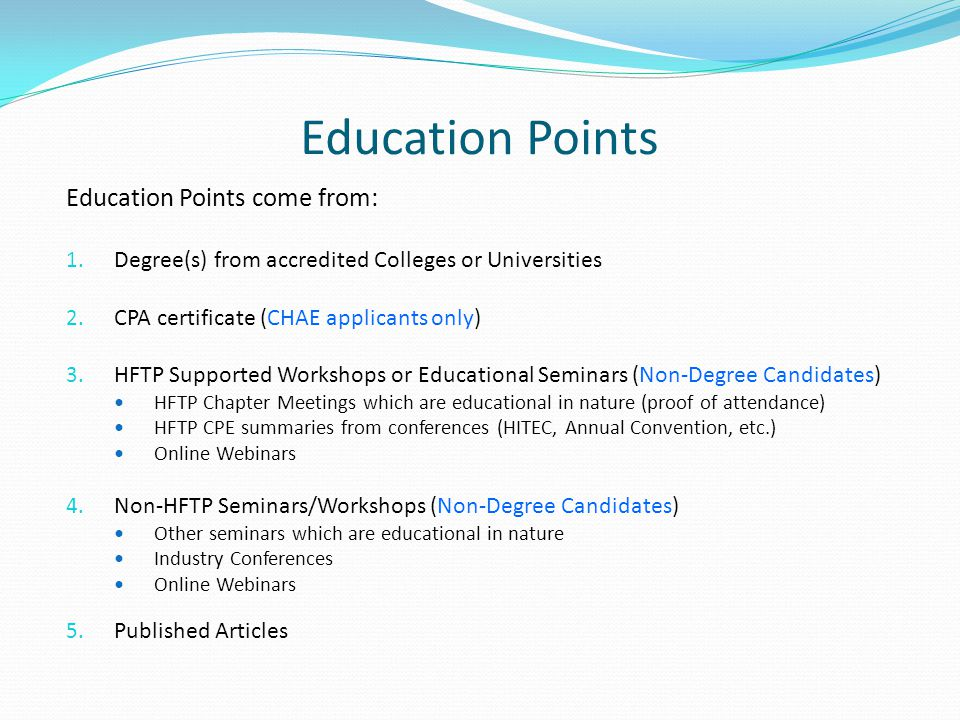 Education Points Education Points come from: