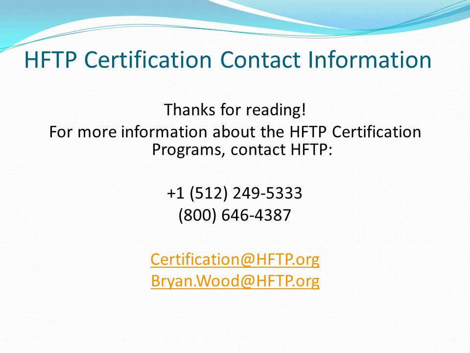 HFTP Certification Contact Information