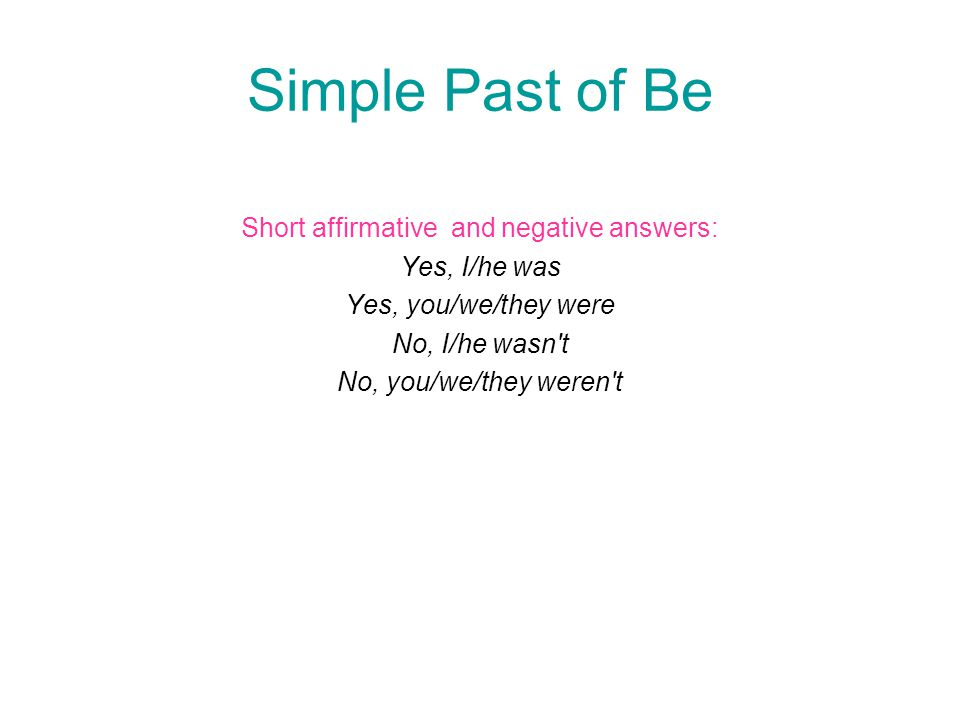 Short affirmative and negative answers: