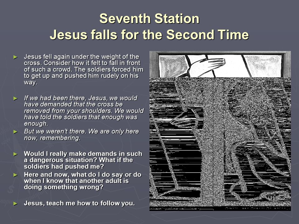 Seventh Station Jesus falls for the Second Time