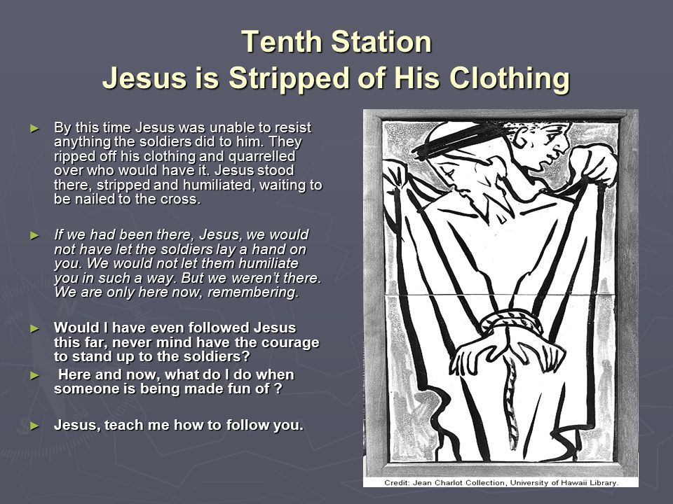 Tenth Station Jesus is Stripped of His Clothing