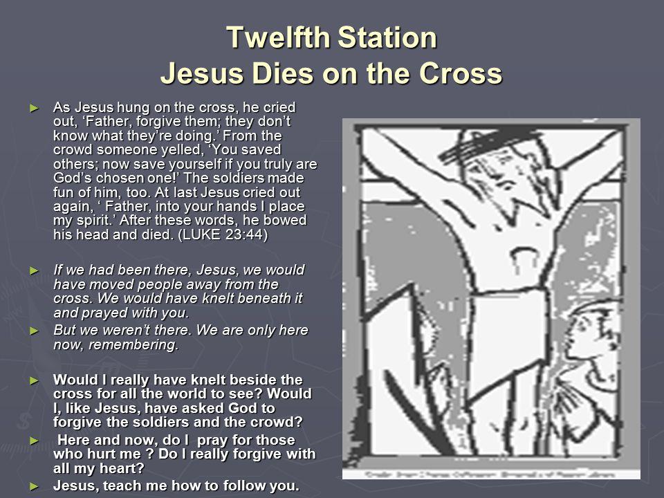 Twelfth Station Jesus Dies on the Cross