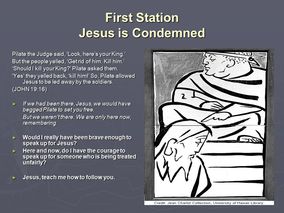 First Station Jesus is Condemned