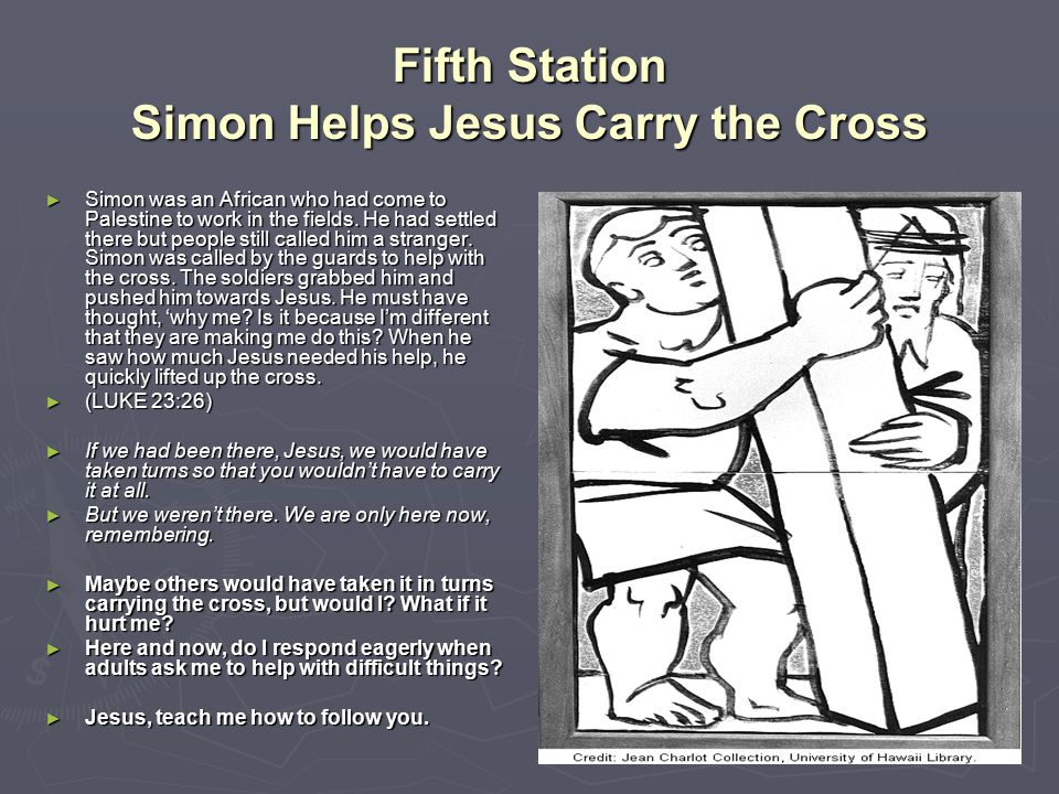 Fifth Station Simon Helps Jesus Carry the Cross