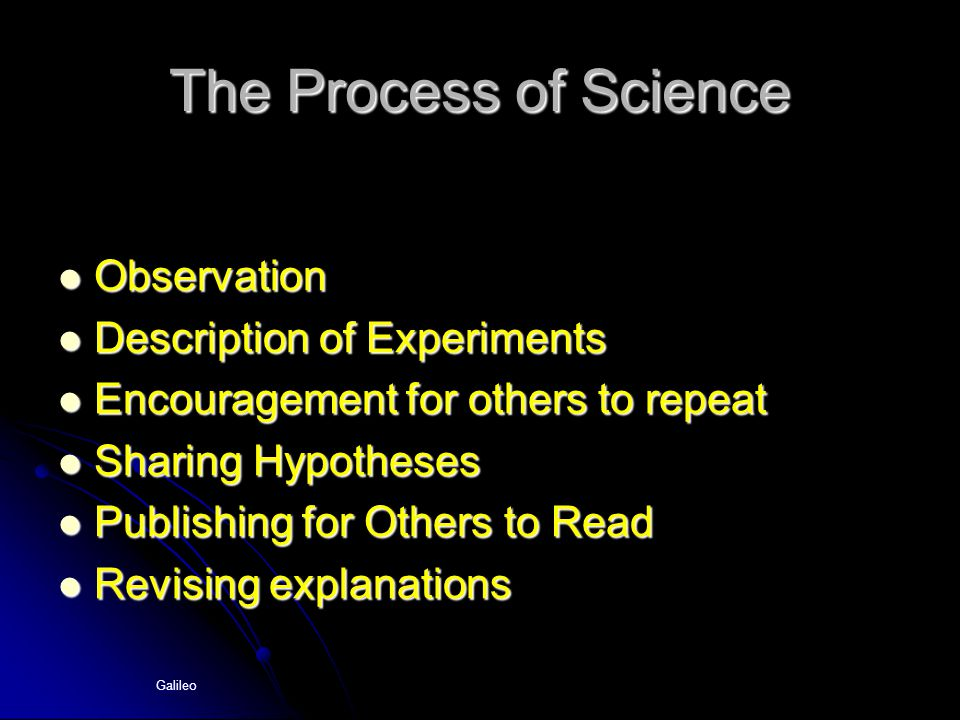 The Process of Science Observation Description of Experiments