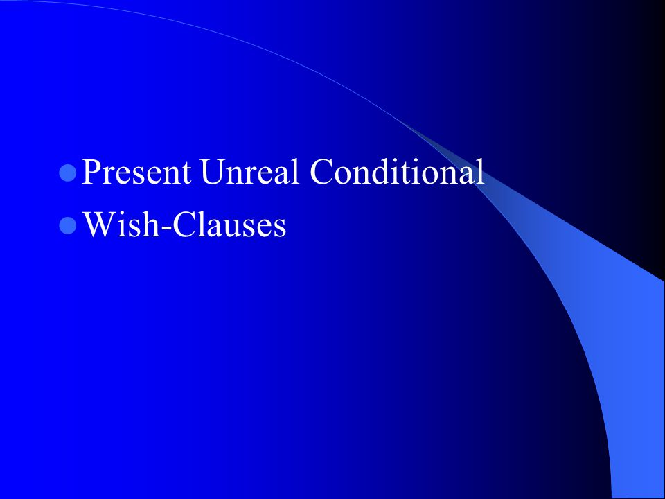 Present Unreal Conditional