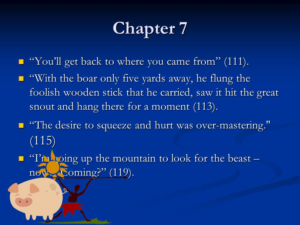 Chapter 7 You'll get back to where you came from (111).