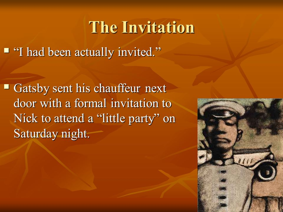 The Invitation I had been actually invited.