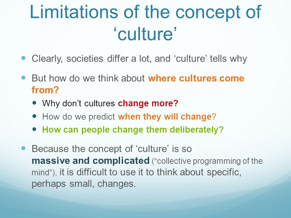 Limitations of the concept of 'culture'