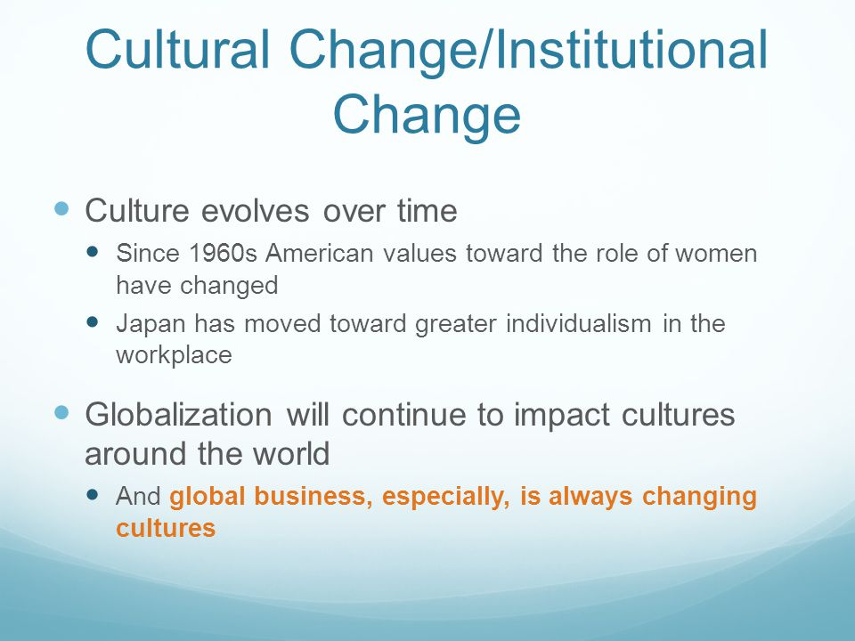 Cultural Change/Institutional Change