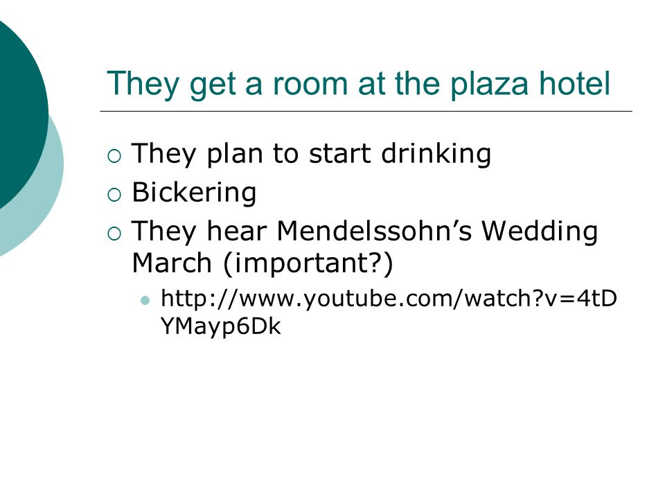 They get a room at the plaza hotel