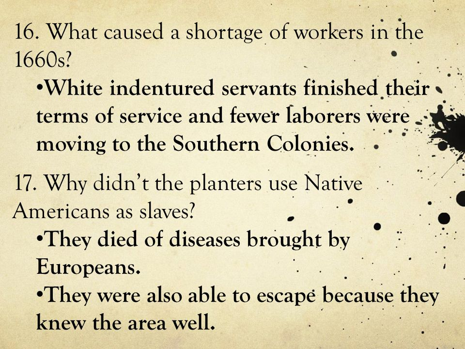 16. What caused a shortage of workers in the 1660s
