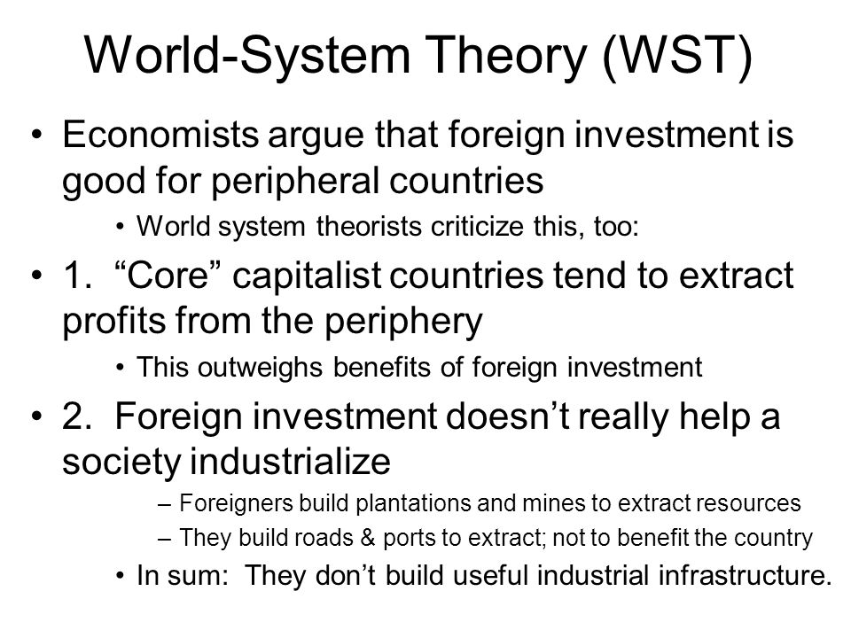 World-System Theory (WST)