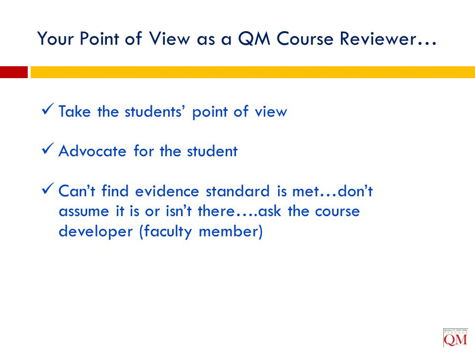 Your Point of View as a QM Course Reviewer…
