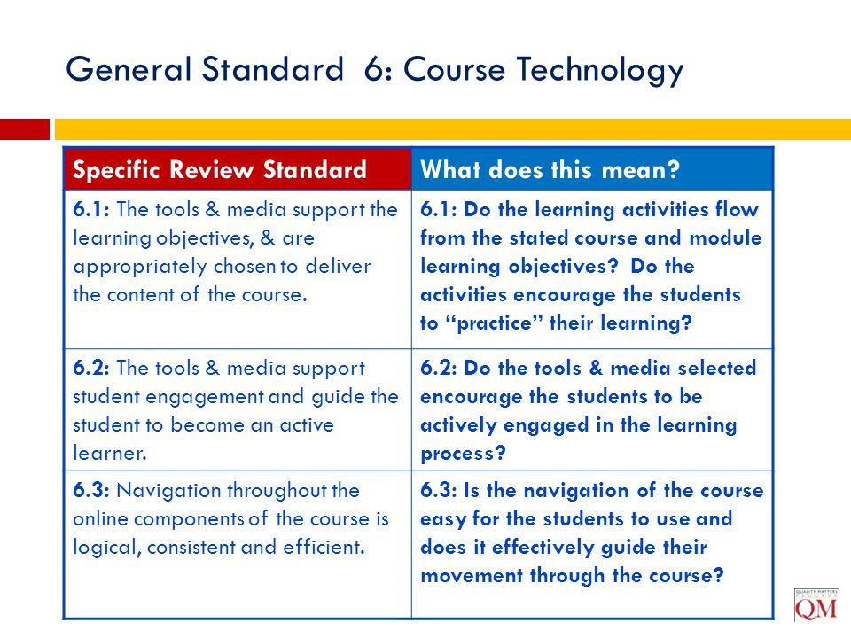 General Standard 6: Course Technology