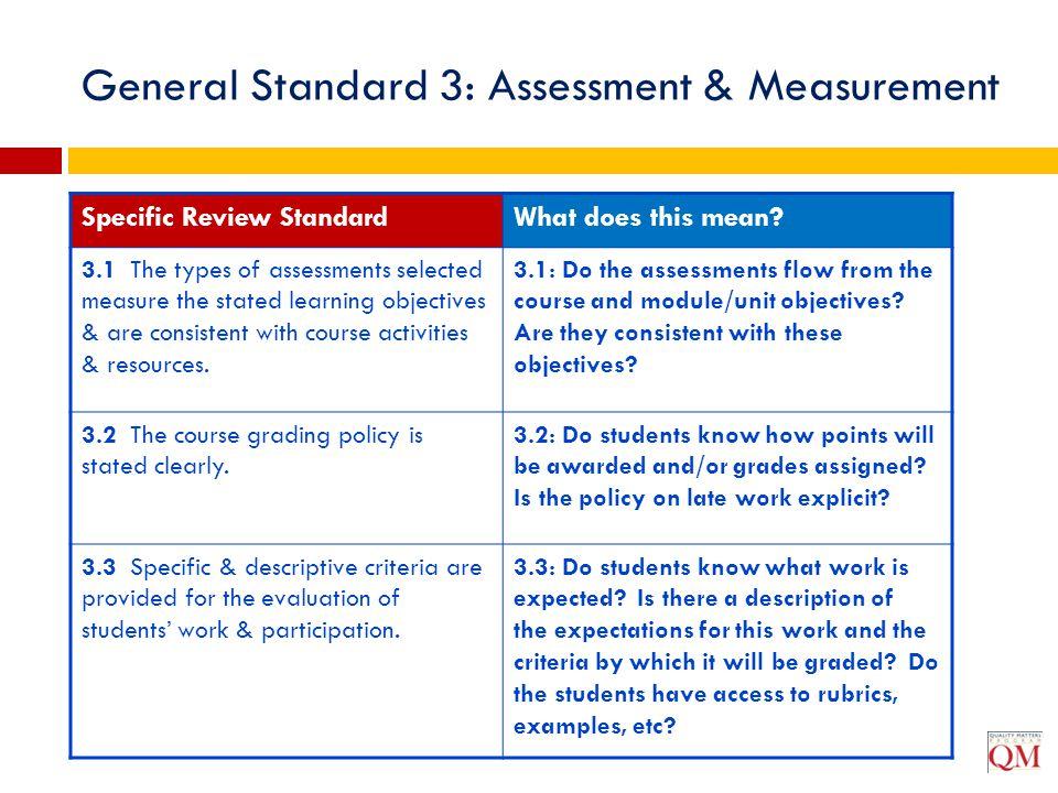 General Standard 3: Assessment & Measurement