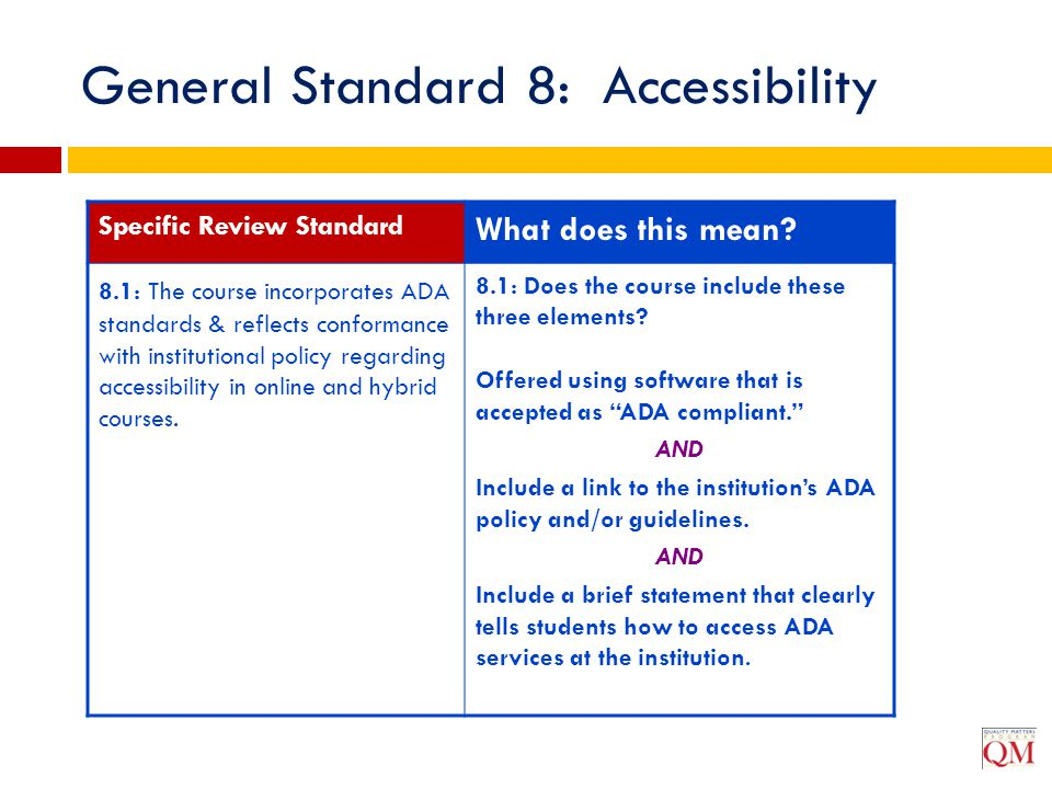 General Standard 8: Accessibility
