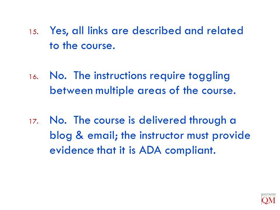 Yes, all links are described and related to the course.