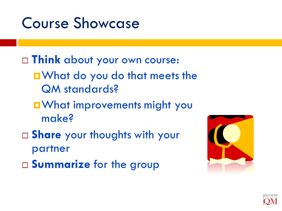Course Showcase Think about your own course: