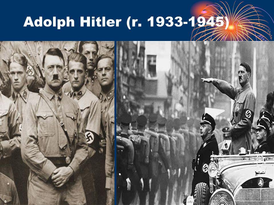 Adolph Hitler (r. 1933-1945)