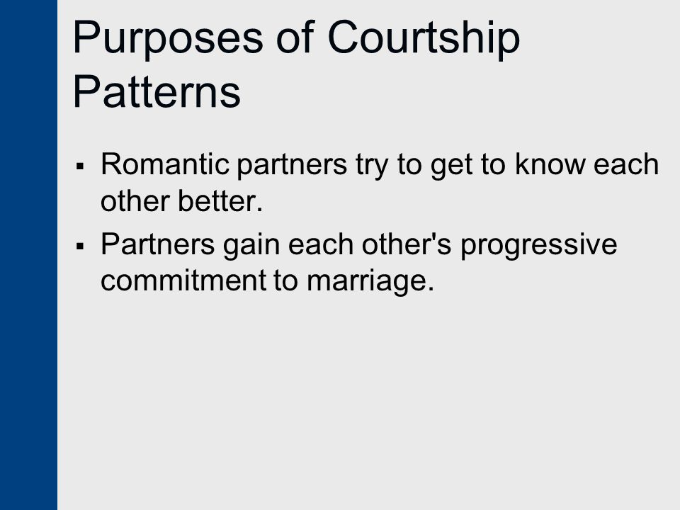Purposes of Courtship Patterns