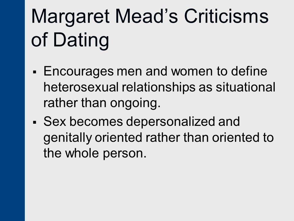 Margaret Mead's Criticisms of Dating