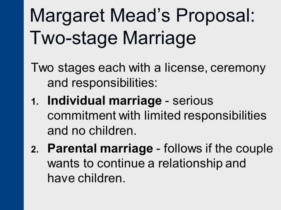 Margaret Mead's Proposal: Two-stage Marriage