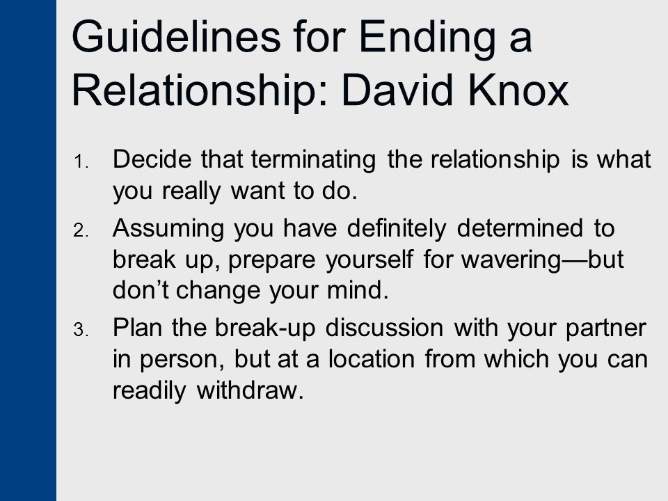 Guidelines for Ending a Relationship: David Knox