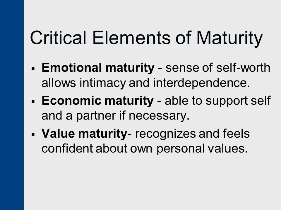 Critical Elements of Maturity
