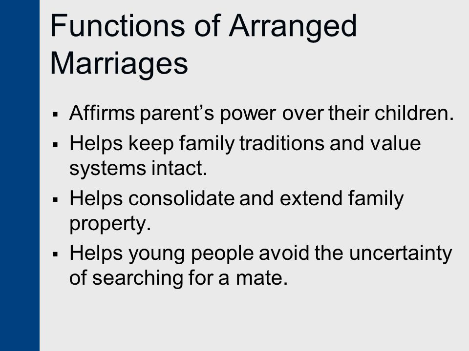 Functions of Arranged Marriages