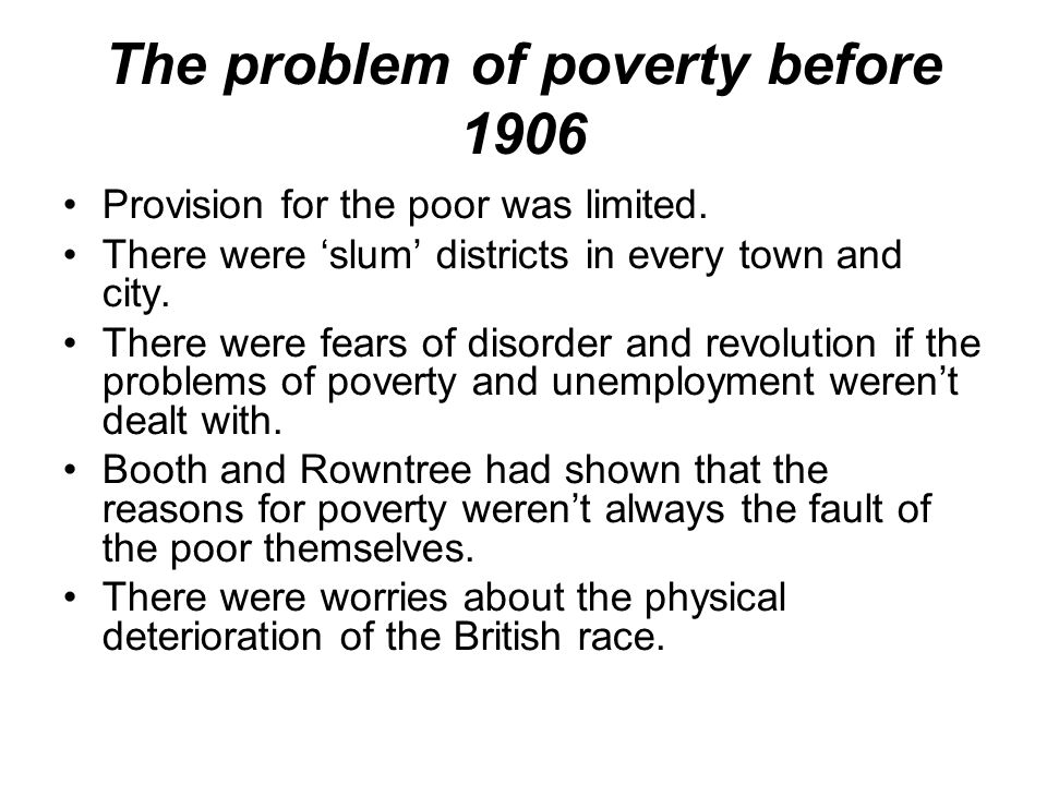 The problem of poverty before 1906