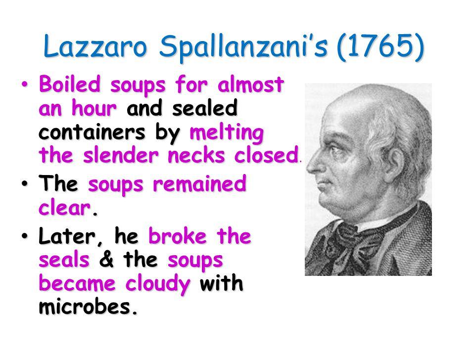 Lazzaro Spallanzani's (1765)
