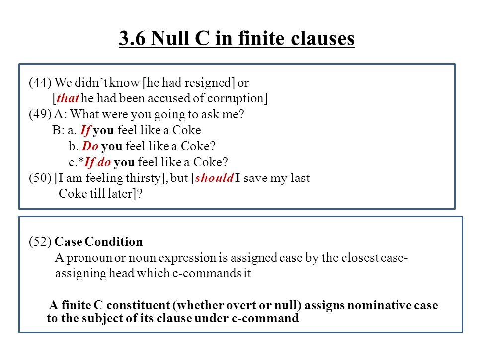 3.6 Null C in finite clauses
