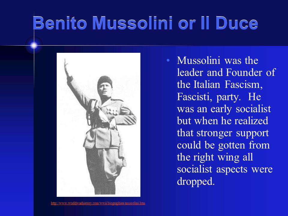 Benito Mussolini or Il Duce