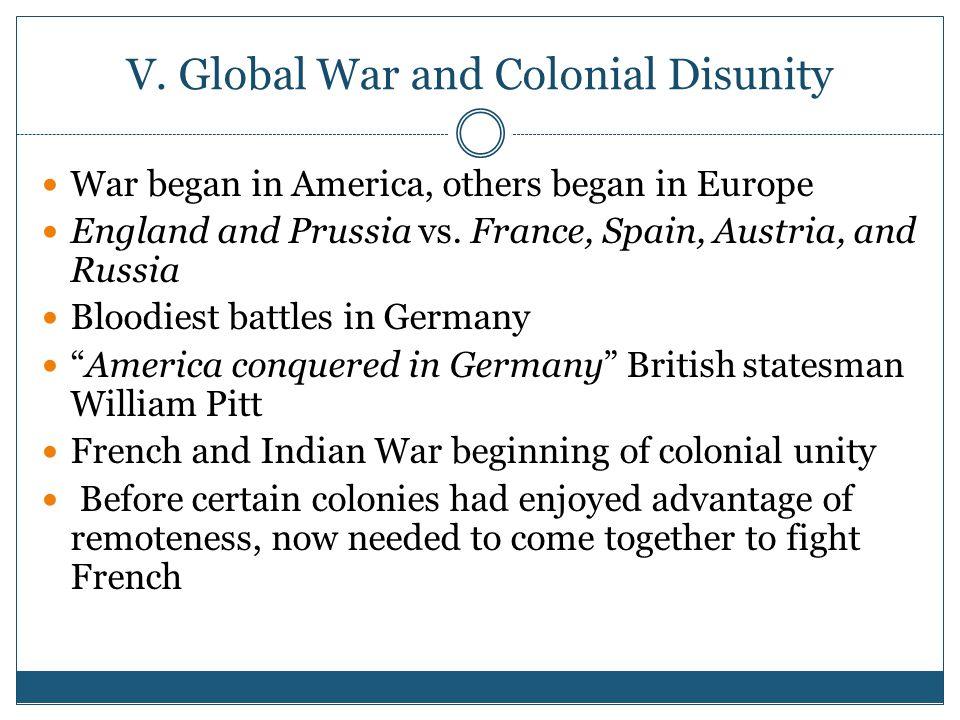 V. Global War and Colonial Disunity