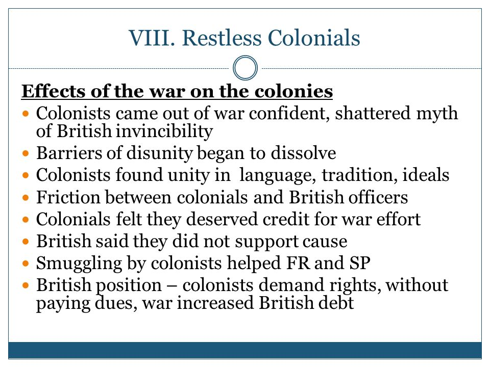 VIII. Restless Colonials
