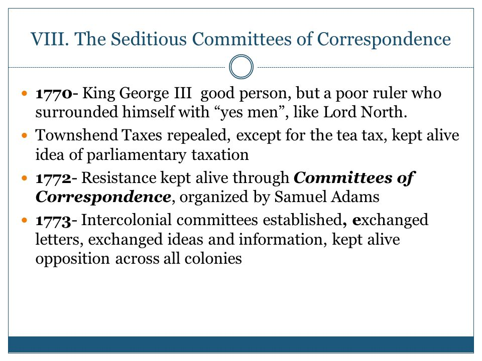VIII. The Seditious Committees of Correspondence