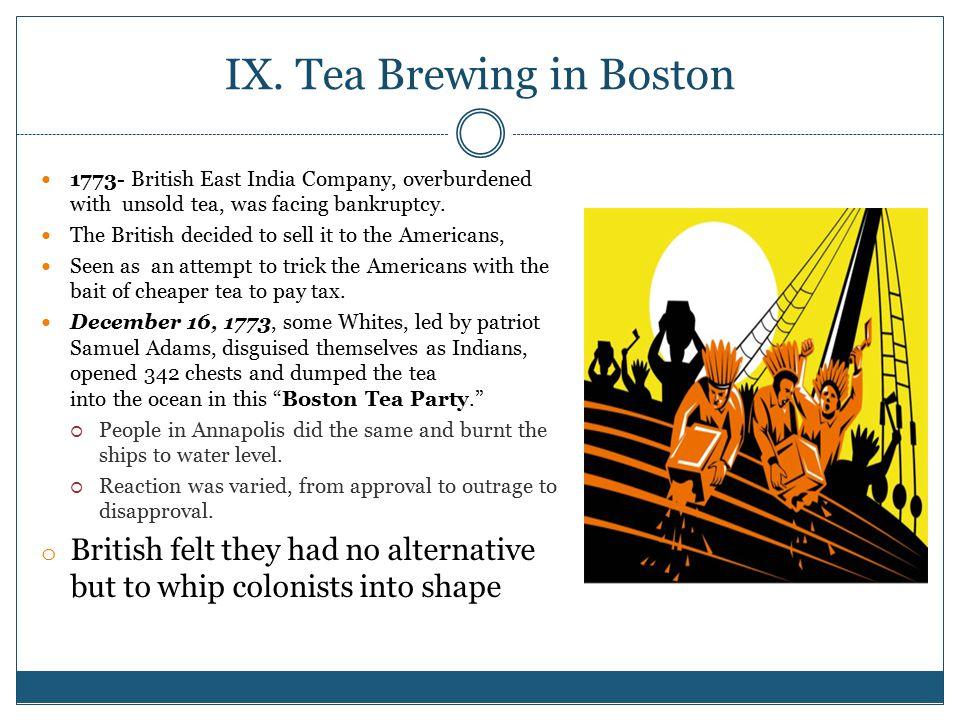 IX. Tea Brewing in Boston