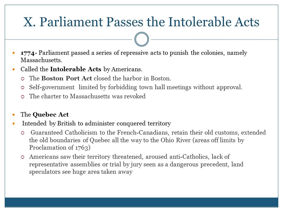X. Parliament Passes the Intolerable Acts