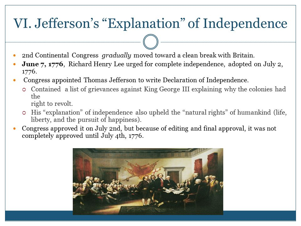 VI. Jefferson's Explanation of Independence