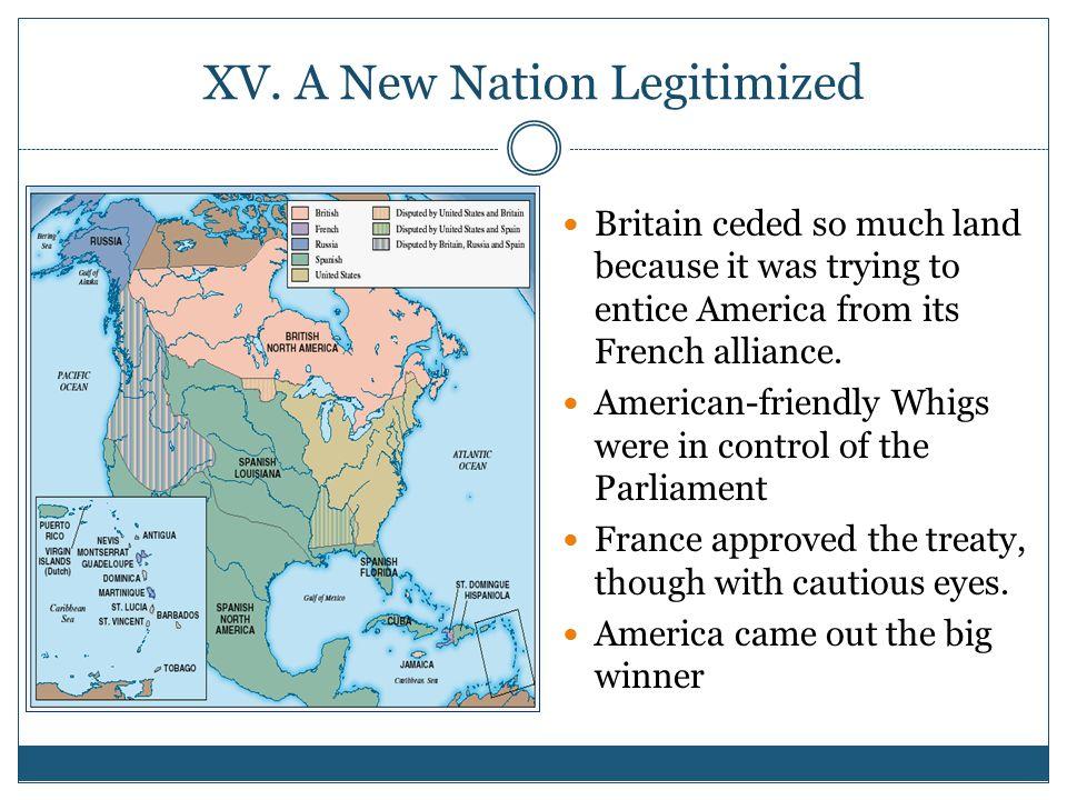 XV. A New Nation Legitimized