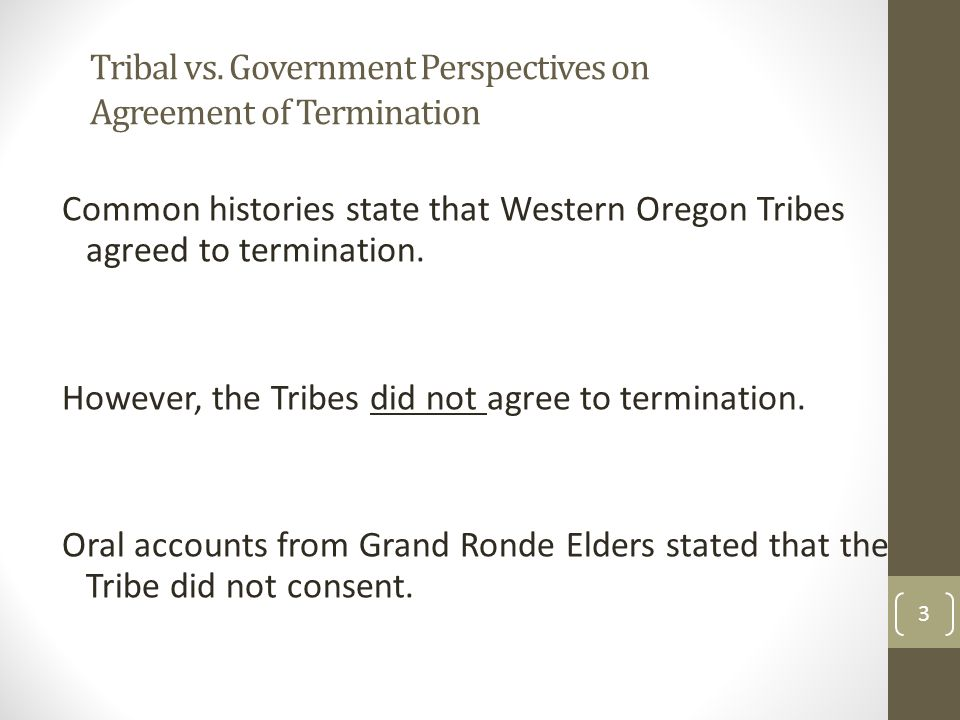 Tribal vs. Government Perspectives on Agreement of Termination
