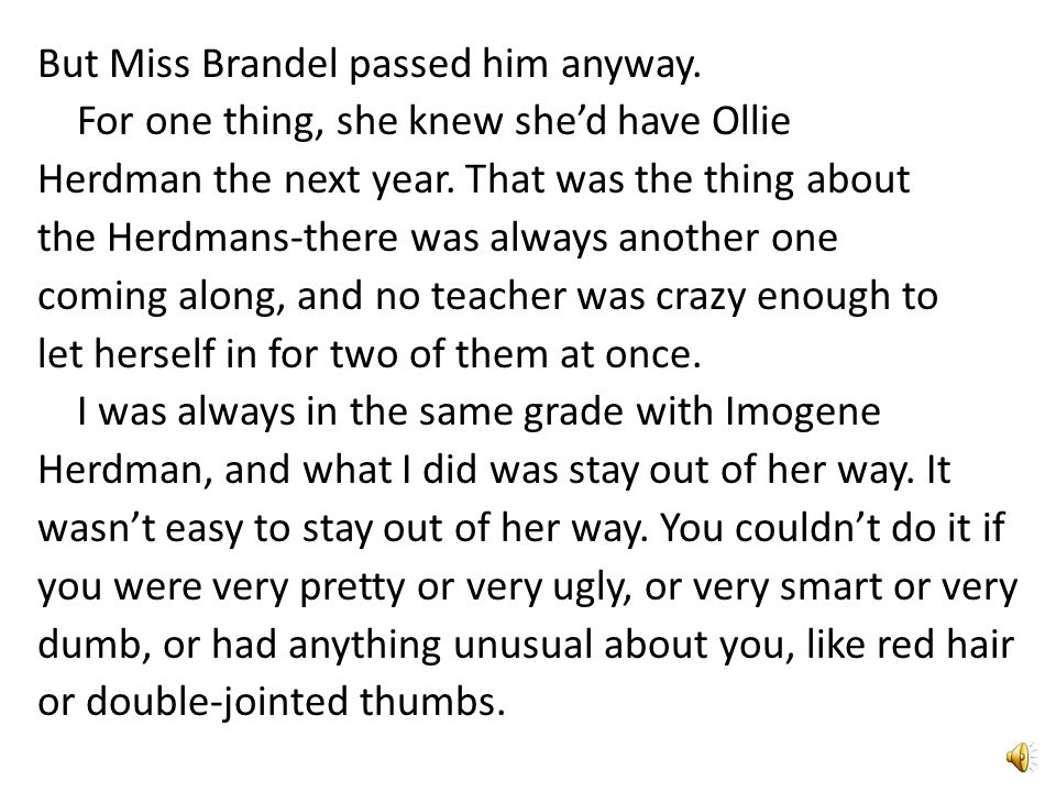 But Miss Brandel passed him anyway