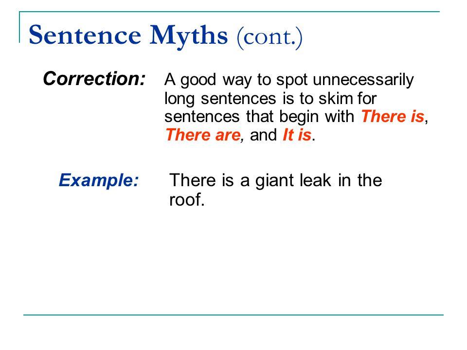 Sentence Myths (cont.)
