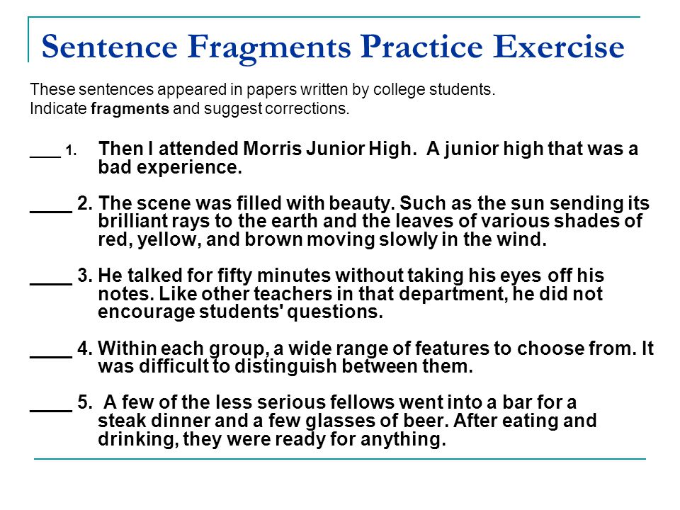 Sentence Fragments Practice Exercise