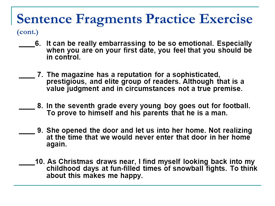 Sentence Fragments Practice Exercise (cont.)