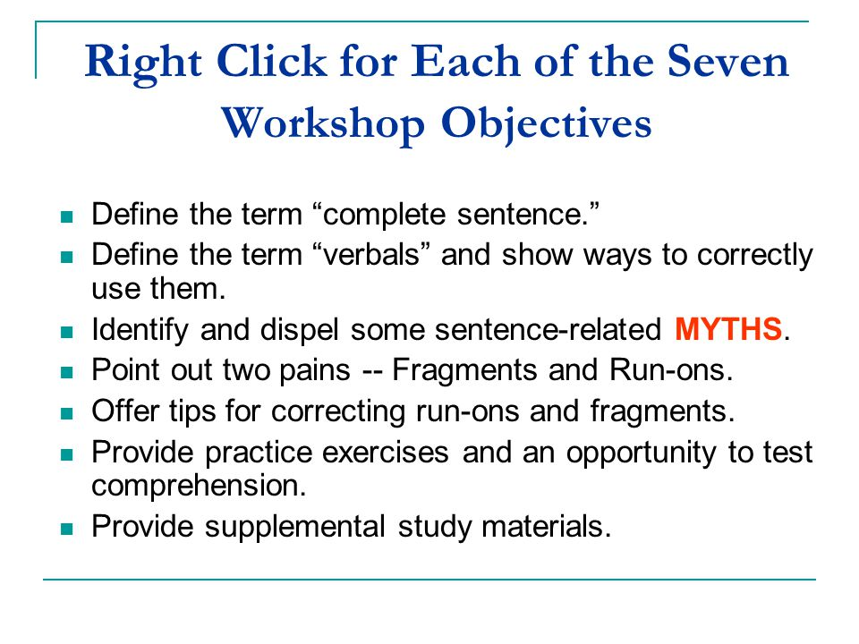 Right Click for Each of the Seven Workshop Objectives