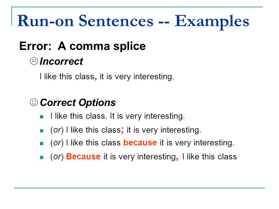 Run-on Sentences -- Examples