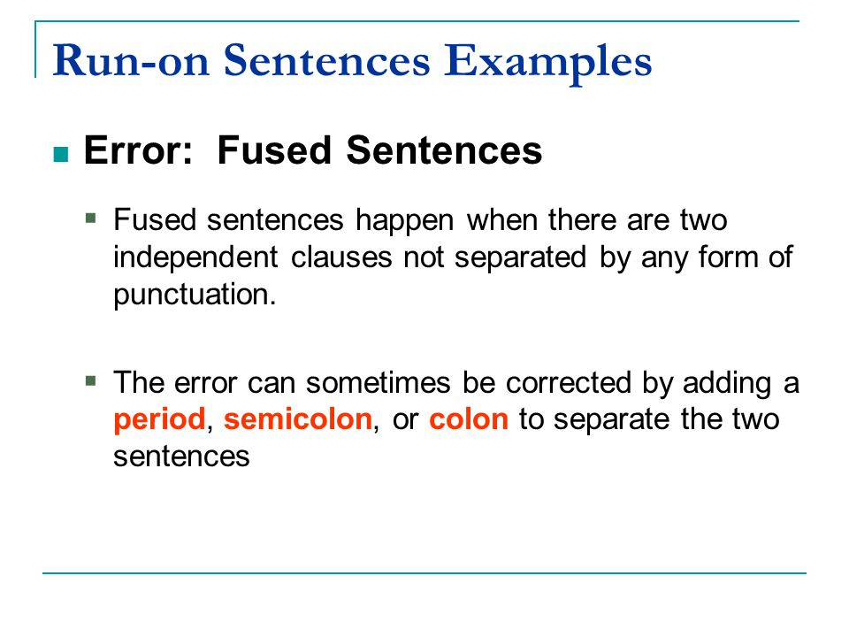 Run-on Sentences Examples