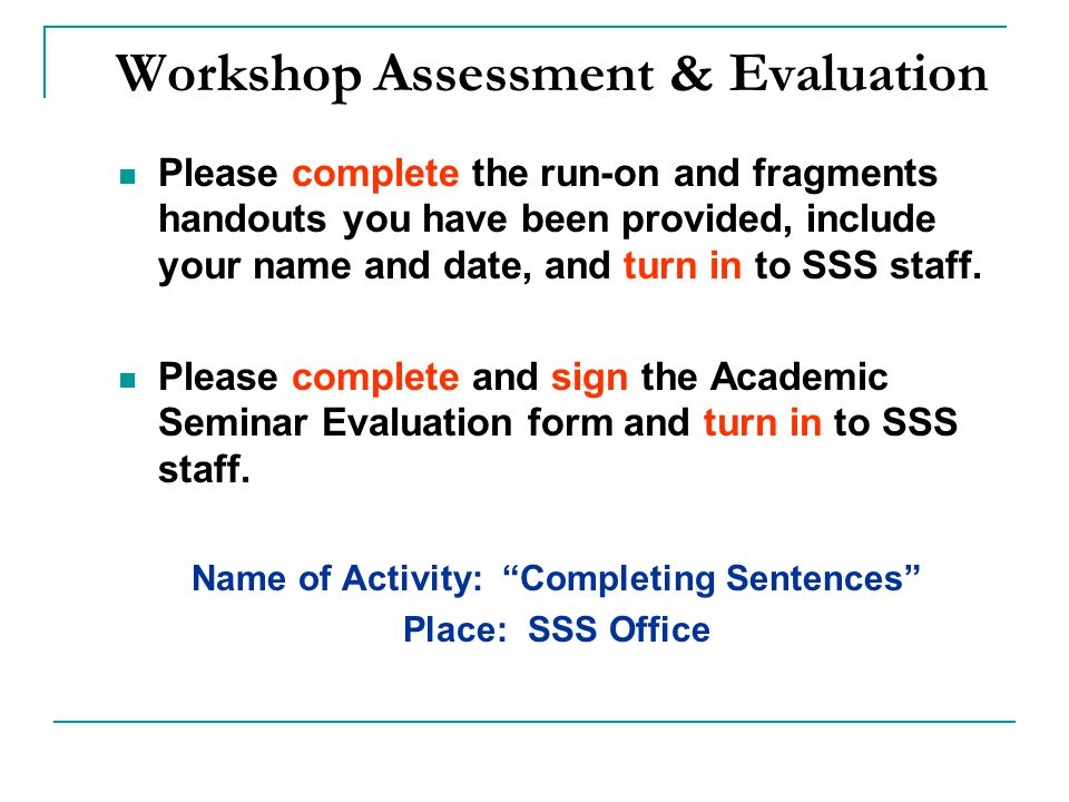 Workshop Assessment & Evaluation